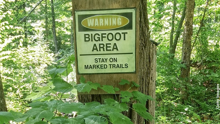 Warning: Bigfoot Area. Stay on marked trails.